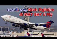 Thực tế Đi Máy Bay ở Mỹ du lịch ra sao ✅ Sự thật về Cuộc Sống Mỹ
