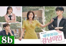 Xem Người đẹp Gangnam – Tập 8b (Thuyết minh) | Phim Hàn Quốc mới nhất