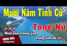 Xem Karaoke Mười Năm Tình Cũ Tone Nữ Nhạc Sống | Trọng Hiếu