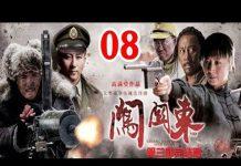 Xem Phim Bộ Trung Quốc Hay Nhất | Sấm Quan Đông – Tập 8 ( Thuyết Minh ) – Phim Hay 2018