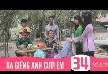 Xem Ra Giêng Anh Cưới Em – Tập 34 (Tập Cuối) | Phim Hài Hoài Linh, Thanh Hằng, Hoàng Sơn, Công Ninh