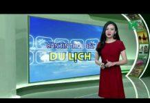 Thời tiết du lịch 11/09/2018: Nên thăm thú Tây Nguyên và Nam bộ vào buổi sáng | VTC14