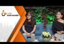 Xem Tìm Việc Trong Vòng 20p | Founder Start – Up Easy Job | Cafe Khởi Nghiệp