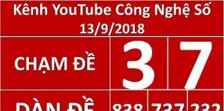 soi cầu lô đề MB 13/9/2018, Công Nghệ Số 13/9/ 2018