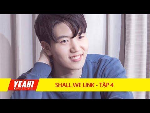 Xem SHALL WE LINK – Tập 4 | Phim Tình Cảm Hàn Quốc Hay Nhất