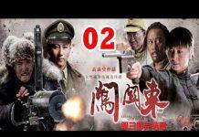 Xem Phim Bộ Trung Quốc Hay Nhất | Sấm Quan Đông – Tập 2 ( Thuyết Minh ) – Phim Hay 2018