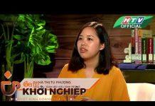 Xem Cafe khởi nghiệp số 36   #HTV CKN