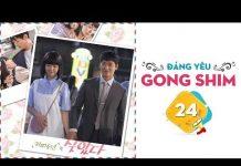 Xem Gong Shim Đáng Yêu – Tập 24 FULL | Phim Tình Cảm Hài Hàn Quốc Hay
