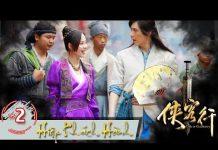 Xem Hiệp Khách Hành 2017 – Tập 2 FULL | Phim cổ trang Trung Quốc lồng tiếng hay