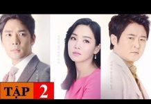Xem Bí Mật Bị Chôn Giấu Tập 2 – Lồng Tiếng HD   Phim Bộ Hàn Quốc