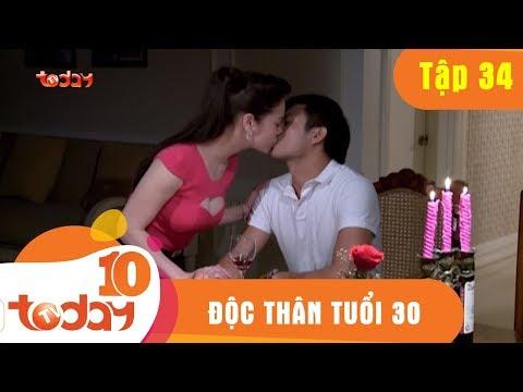 Xem ĐỘC THÂN TUỔI 30 – TẬP 34 Full – Phim Bộ Việt Nam Hay Nhất 2018 | TODAYTV