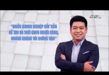 Xem Góc nhìn khởi nghiệp Doan Thien Phuc