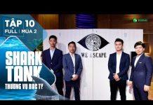 Xem Shark Tank Việt Nam Tập 10 | Gặp Startup Đúng Sở Thích, Shark Thuỷ  Rót Tiền Vào Pema Và We Escape