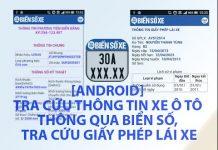 Xem [Android] Tra Cứu Thông Tin Xe Ô Tô Thông Qua Biển Số, Tra Cứu Giấy Phép Lái Xe