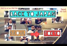 [ DU LỊCH HÀN QUỐC ] Vlog 11 Quay trở lại Nhật Bản