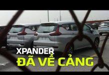 Xem Mitsubishi Xpander 2018 cập cảng Hải Phòng đầu tiên | Tin Xe Hơi
