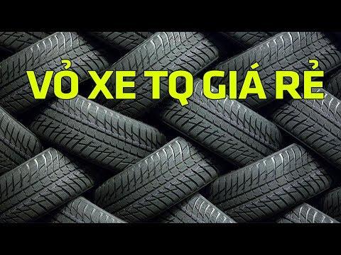 Xem Tại sao Vỏ – Lốp xe Trung Quốc vẫn có đất sống tại VN? Tin Xe Hơi