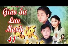 Xem Giáo Sư Lưu Manh – Tập 41 | Phim Bộ Hay Nhất – Phim Đài Loan Hay