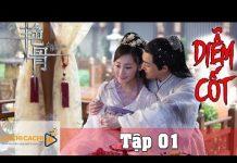 Xem DIỄM CỐT – TẬP 1 FULL(THUYẾT MINH) | Phim Bộ Cổ Trang Trung Quốc Hay Nhất