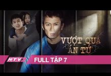 Xem VƯỢT QUA ÁN TỬ – Tập 7 – FULL | Phim Hàn Quốc Hình Sự Siêu Hay