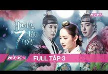 Xem HOÀNG HẬU 7 NGÀY – Tập 3 | Phim Hàn Cổ Trang Hấp Dẫn