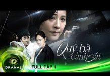 Xem QUÝ BÀ CẢNH SÁT – Tập 1- FULL   Phim Hàn Quốc Lồng Tiếng