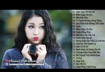 Xem Liên Khúc Nhạc Trẻ Remix Hay Nhất Tháng 8 2016 – Việt Mix – LK Nhạc Trẻ Remix Xung Căng Nhất (P29)