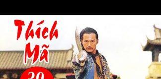 Xem Thích Mã – Tập 39 | Phim Bộ Kiếm Hiệp Trung Quốc Hay Nhất – Thuyết Minh