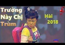 Xem Hài Hoài Linh – Việt Hương – Chí Tài – Trường Giang hay nhất : Cô học sinh bá đạo