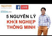 Xem 5 Nguyên Lý Khởi Nghiệp Thông Minh, Tinh Gọn – Mr Nguyễn Tuấn Hùng