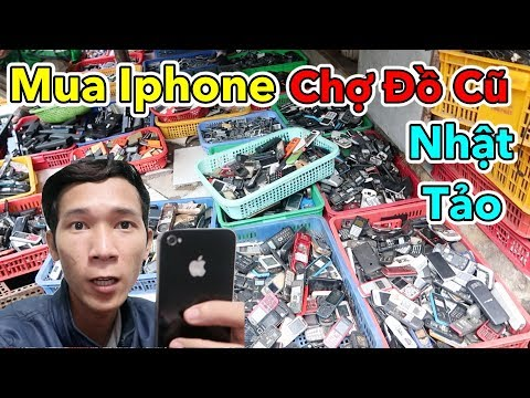 Xem Thanh Niên Vào Chợ Đồ Cũ Mua Điện Thoại Iphone và Cái Kết | Lâm Vlog