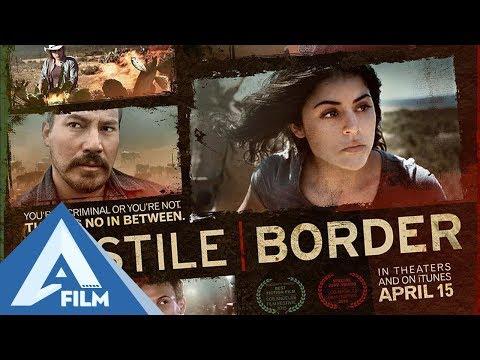 Xem Ranh Giới Thù Địch (Hostile Border) – Phim Hành Động Kịch Tính Mỹ   AFILM