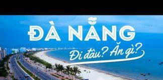 TỔNG HỢP kinh nghiệm du lịch Đà Nẵng TỰ TÚC   Ở đâu, đi đâu, ăn gì, giá thế nào?