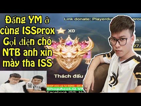 Xem Liên quân | Cực hài Đấng YM lấy điện thoại gọi NTB tha cho ISSprox anh đang bình luận trận này