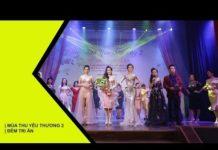 Xem Thời trang dạ hội của Nhà thiết kế Lydia Trần Ngọc [ MÙA THU YÊU THƯƠNG 2 ]