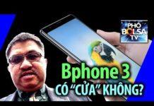 """Xem Made in Vietnam: Bphone 3 có """"cửa"""" trên thị trường điện thoại không?"""