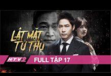 Xem LẬT MẶT TỬ THÙ – Tập 17 – FULL – Phim Hành Động Hàn Quốc Siêu Hay