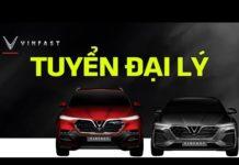 Xem VinFast tuyển gấp đại lý bán ô tô ngay trong tháng 10   Tin Xe Hơi