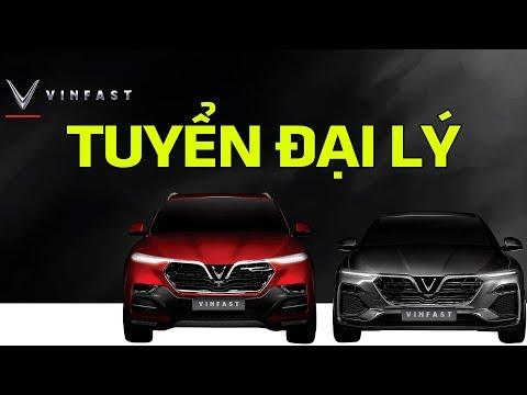 Xem VinFast tuyển gấp đại lý bán ô tô ngay trong tháng 10 | Tin Xe Hơi