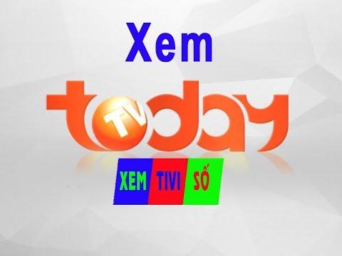 Xem VTC7 | TodayTV – Xem Truyền Hình Trực Tuyến Online | XemTiviSo.TV