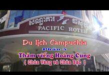 DU LICH CAMPUCHIA P 5 THANH PHO NAM VANG