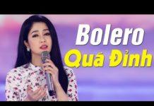 Xem Trực Tiếp Ca Nhạc Bolero Phòng Trà Hải Ngoại Hay Nhất 2018 – LK Nhạc Vàng Xưa Chấn Động Con Tim