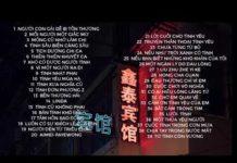 Xem Nhạc Hoa/Chinese Music  –  Nhạc Quảng Đông Bất Hủ Hay Nhất/ P1