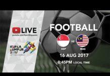 Video Football ⚽: Singapore 🇸🇬 vs Malaysia 🇲🇾   29th SEA Games 2017