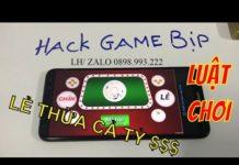 Xem cách chơi game xóc đĩa bịp trên điện thoại, hack game xóc đĩa 2018 – 2019