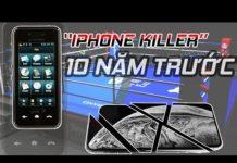 """Xem Đây là chiếc điện thoại suýt """"tiêu diệt"""" được iPhone cách đây 10 năm"""