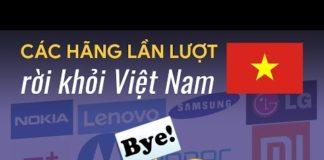 Xem Vì sao các hãng điện thoại lần lượt rút khỏi Việt Nam?
