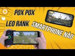 Xem Pox pox dùng điện thoại gì leo rank Pubg mobile