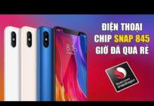 Xem Top 4 điện thoại dùng chip snapdragon 845 giá rẻ nhất