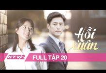Xem HỒI XUÂN – Tập 20 – FULL | Phim Tình Cảm Hàn Quốc